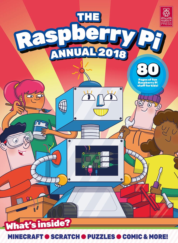 Annual 2018 — The MagPi magazine